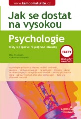Jak se dostat na vysokou: Psychologie