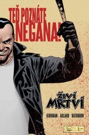 Živí mrtví Negan speciál