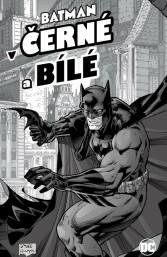 Batman v černé a bílé