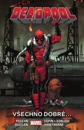 Deadpool 8: Všechno dobré...