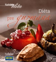 Kuchárska elita - Diéta pre gurmána