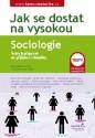 Jak se dostat na vysokou: Sociologie