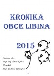 Kronika obce Libina 2015
