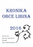 Kronika obce Libina 2016