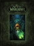 World of Warcraft: Kronika 2